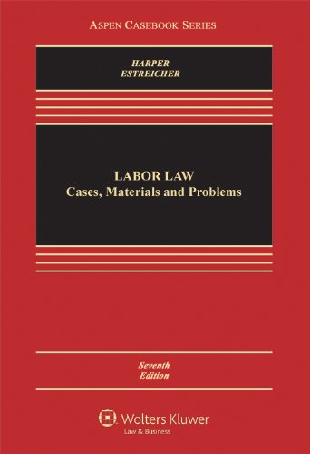 Labor Law Cases, Materials, and Problems 7th 2011 (Revised) edition cover