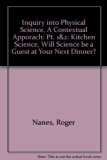 Inquiry into Physical Science: A Contextual Approach Kitchen Science  2003 (Revised) 9780757501128 Front Cover