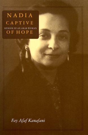 Nadia, Captive of Hope Memoir of an Arab Woman  1999 edition cover