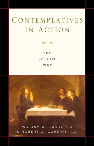 Contemplatives in Action The Jesuit Way  2002 edition cover