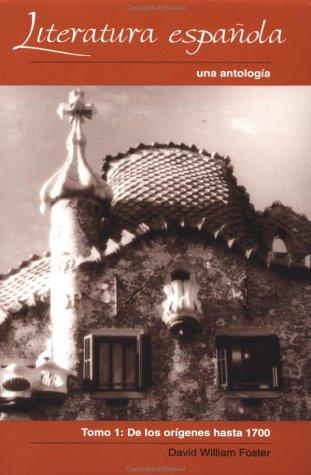 Literatura Espa-Ola Una Antologia - De los Origenes Hasta 1700  1995 edition cover