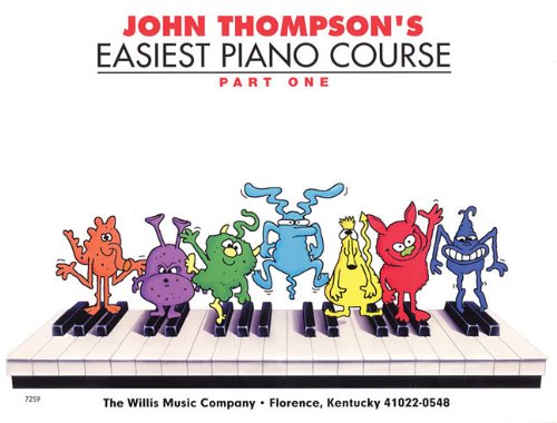 John Thompson's Easiest Piano Course  N/A 9780877180128 Front Cover
