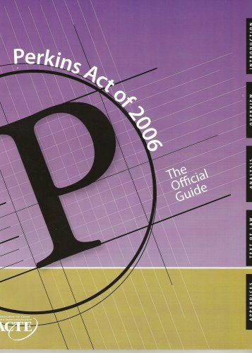 Perkins Act Of 2006 The Official Guide  2006 edition cover
