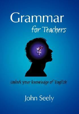 Grammar for Teachers N/A 9780955345128 Front Cover
