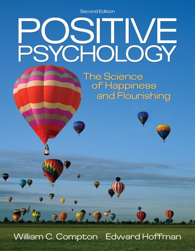 Positive Psychology The Science of Happiness and Flourishing 2nd 2013 edition cover