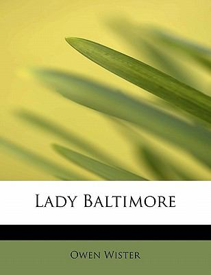 Lady Baltimore  N/A 9781113786128 Front Cover