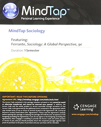 MindTap Sociology Printed Access Card for Ferrante's Sociology: a Global Perspective A Global Perspective 9th 9781285775128 Front Cover