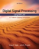 Digital Signal Processing Using MATLAB� A Problem Solving Companion 4th 2017 9781305635128 Front Cover