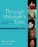 Through Women's Eyes: An American History With Documents  2015 9781319003128 Front Cover