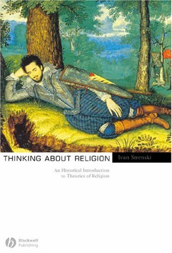 Thinking about Religion An Historical Introduction to Theories of Religion  2006 (Revised) edition cover