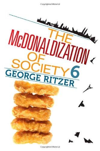 Mcdonaldization of Society 6  6th 2011 edition cover