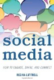 Social Media How to Engage, Share, and Connect  2015 edition cover