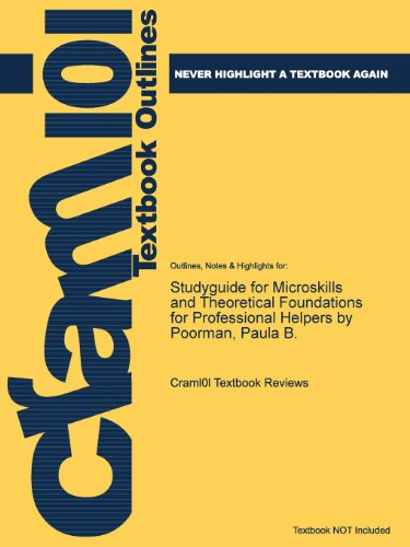 Studyguide for Microskills and Theoretical Foundations for Professional Helpers by Poorman, Paula B.  0 edition cover
