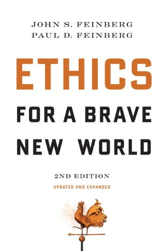 Ethics for a Brave New World  2nd 2010 (Revised) edition cover