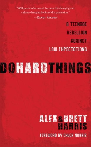 Do Hard Things A Teenage Rebellion Against Low Expectations  2008 edition cover