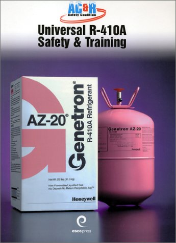 AC and R Safety Coalition - Universal R-410A Safety and Training   2002 edition cover