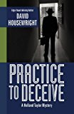 Practice to Deceive  N/A 9781938473128 Front Cover