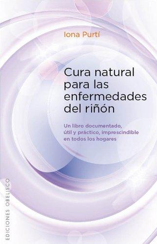 Cura natural para las enfermedades del rinon / Natural Cure for Kidney Disease:   2013 edition cover