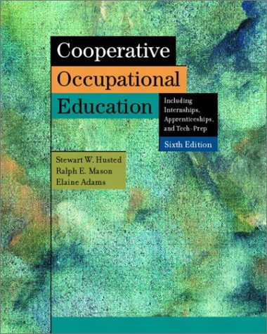 Cooperative Occupational Education  6th 2003 (Revised) 9780131104129 Front Cover