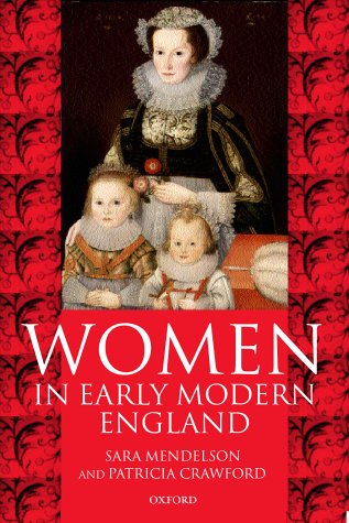 Women in Early Modern England 1550-1720   1998 9780198208129 Front Cover