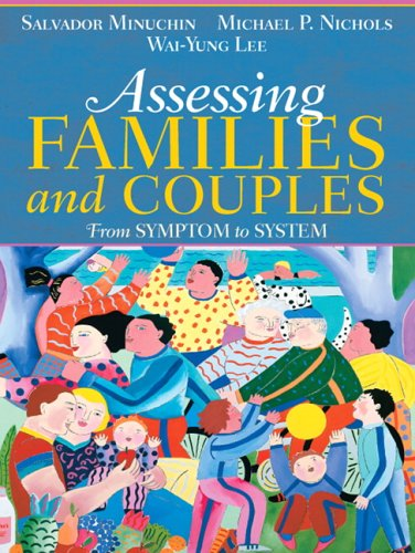 Assessing Families and Couples From Symptom to System  2007 edition cover