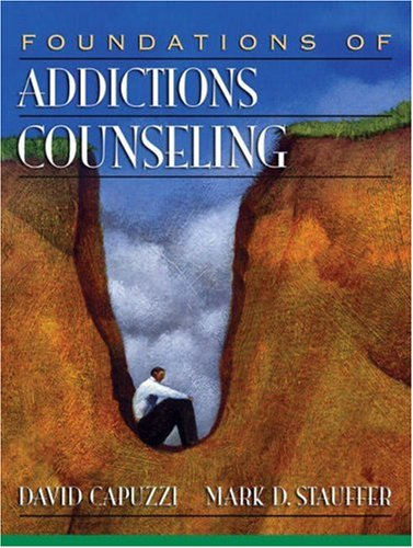 Foundations of Addictions Counseling   2008 9780205483129 Front Cover