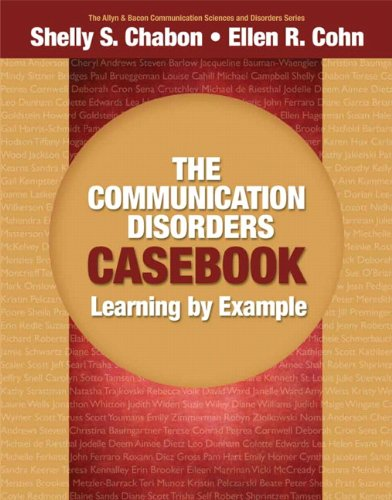 Communication Disorders Casebook Learning by Example  2011 edition cover