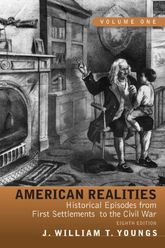 American Realities Historical Episodes from First Settlements to the Civil War, Volume 1 8th 2011 edition cover