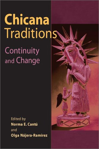 Chicana Traditions Continuity and Change  2002 edition cover