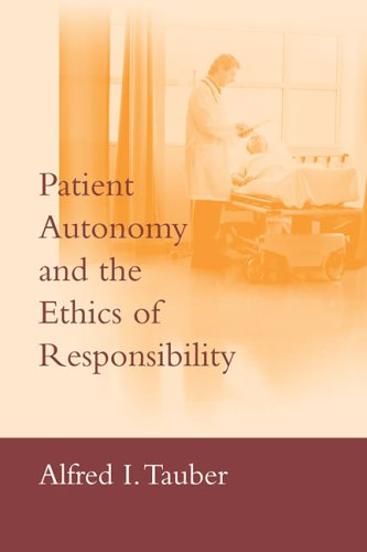 Patient Autonomy and the Ethics of Responsibility   2005 edition cover