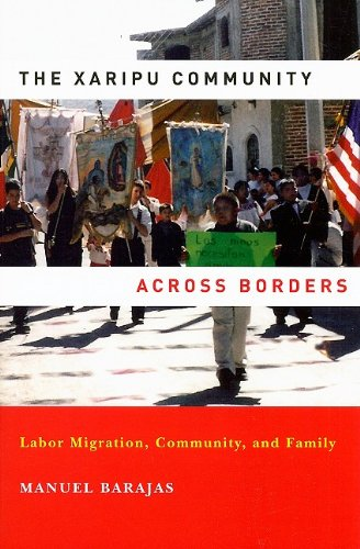 Xaripu Community Across Borders Labor Migration, Community, and Family  2009 edition cover
