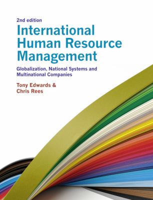 International Human Resource Management Globalization, National Systems and Multinational Companies 2nd 2011 (Revised) edition cover