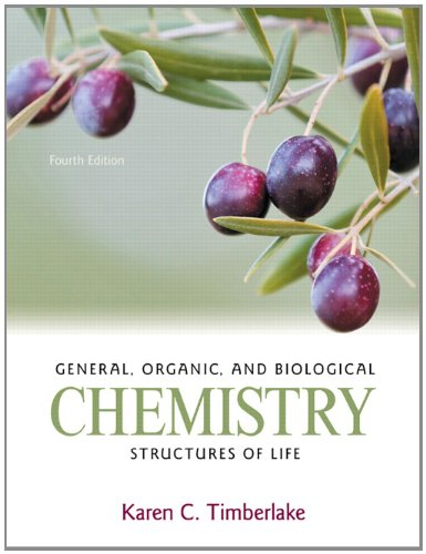 General, Organic, and Biological Chemistry Structures of Life 4th 2013 (Revised) edition cover