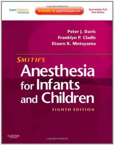 Smith's Anesthesia for Infants and Children  8th 2011 edition cover