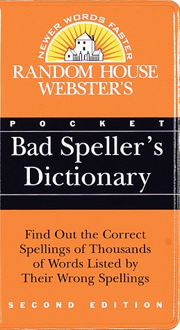 Bad Speller's Dictionary  2nd 1997 (Large Type) edition cover