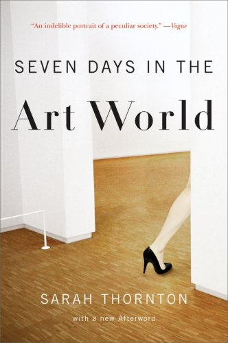 Seven Days in the Art World   2009 9780393337129 Front Cover