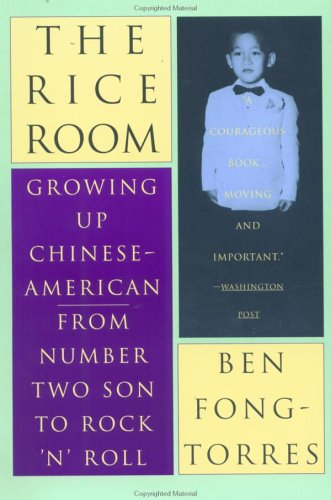 Rice Room Growing up Chinese-American - From Number Two Son to Rock 'n' Roll N/A edition cover