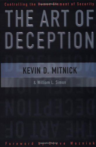 Art of Deception Controlling the Human Element of Security  2002 edition cover