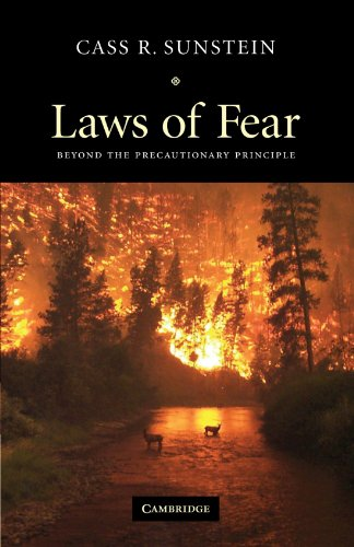 Laws of Fear Beyond the Precautionary Principle  2005 edition cover