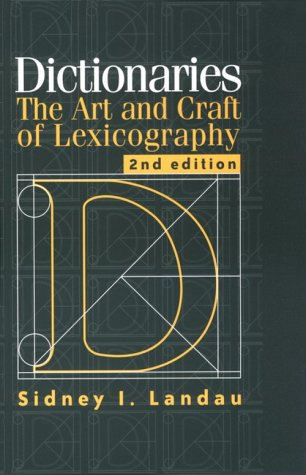 Dictionaries The Art and Craft of Lexicography 2nd 2001 (Revised) edition cover