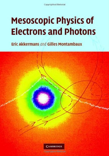 Mesoscopic Physics of Electrons and Photons   2007 9780521855129 Front Cover