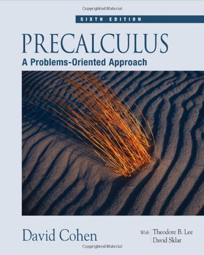 Precalculus A Problems-Oriented Approach 6th 2005 (Revised) edition cover
