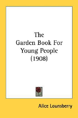 Garden Book for Young People N/A 9780548812129 Front Cover
