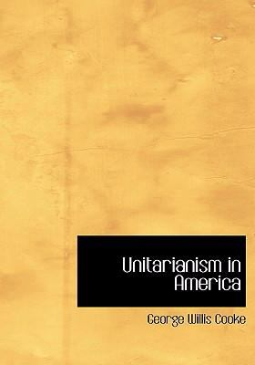 Unitarianism in America  2008 edition cover