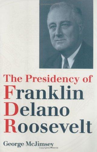 Presidency of Franklin Delano Roosevelt   2000 edition cover