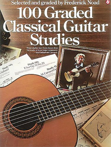 One Hundred Graded Classical Guitar Studies  N/A edition cover