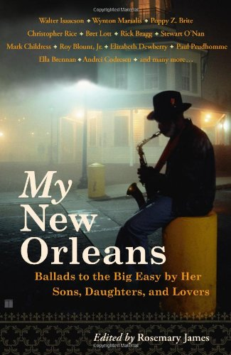 My New Orleans Ballads to the Big Easy by Her Sons, Daughters, and Lovers  2006 edition cover