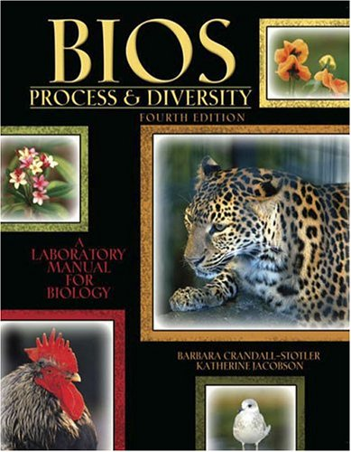 Bios: Process and Diversity : A Laboratory Manual for Biology 4th 2005 (Revised) 9780757517129 Front Cover