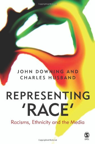 Representing Race Racisms, Ethnicity and the Media  2005 9780761969129 Front Cover