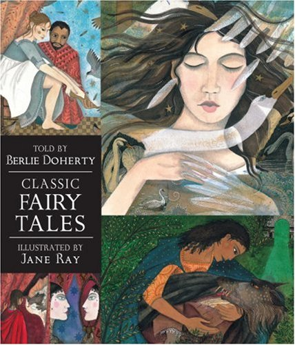 Classic Fairy Tales Candlewick Illustrated Classic N/A edition cover